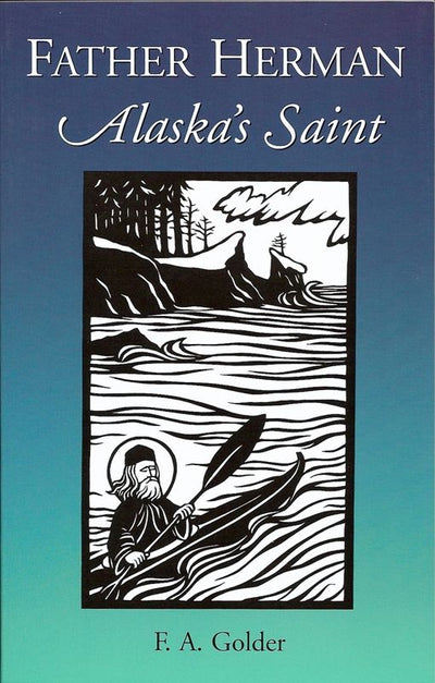Father Herman Alaskas Saint