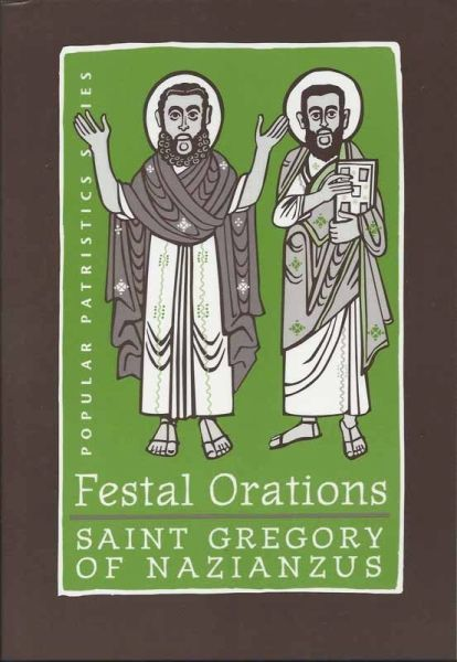 Festal Orations Gregory Nazianzus