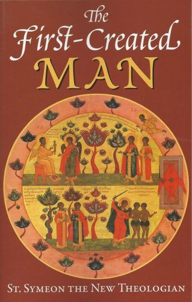 First Created Man by St Symeon