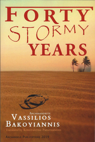 Forty Stormy Years By Bakoyiannis