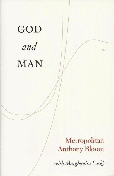 God and Man Anthony Bloom