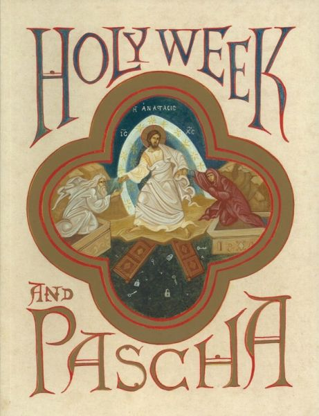 Holy Week and Pascha softcover