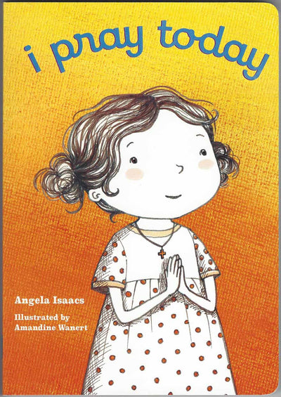 I Pray Today boardbook