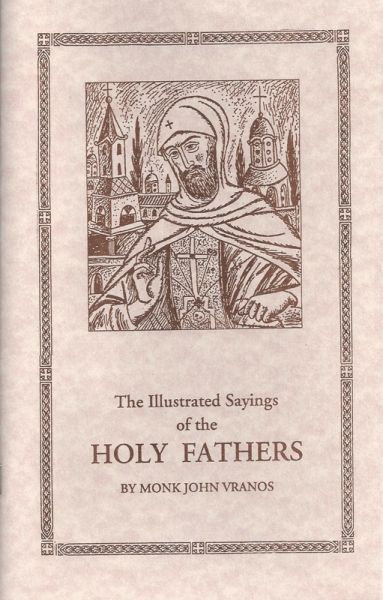 Illustrated Sayings of the Holy Fathers