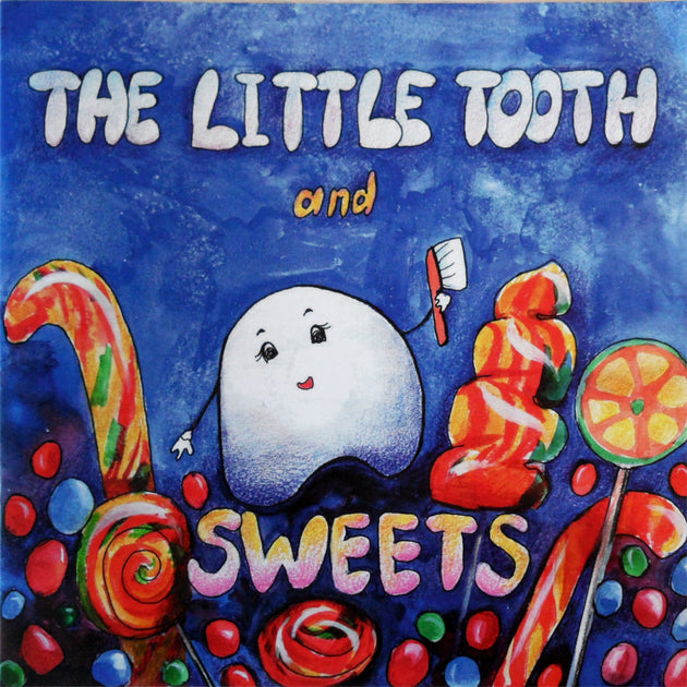 Little Tooth and Sweets