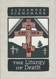 Liturgy of Death Schmemann