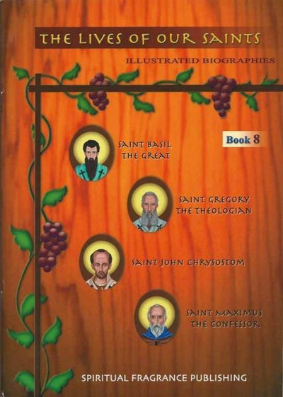 Lives of Our Saints Book 8