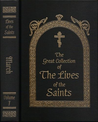 Lives of Saints Volume 7 March