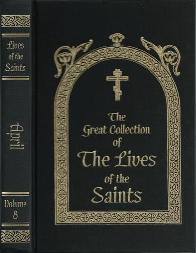 Lives of Saints Volume 8 April