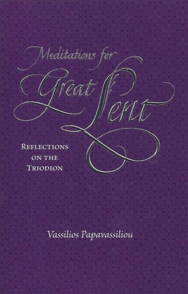 Meditations for Great Lent