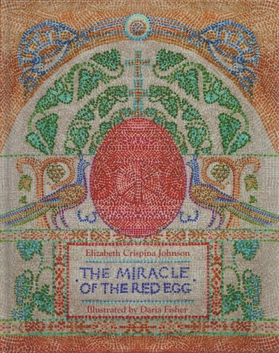 Miracle of the Red Egg