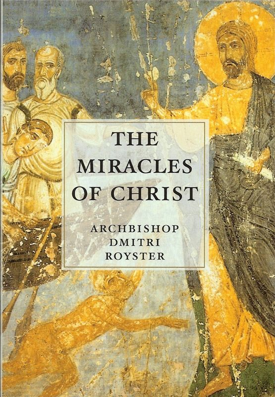 Miracles of Christ D Royster