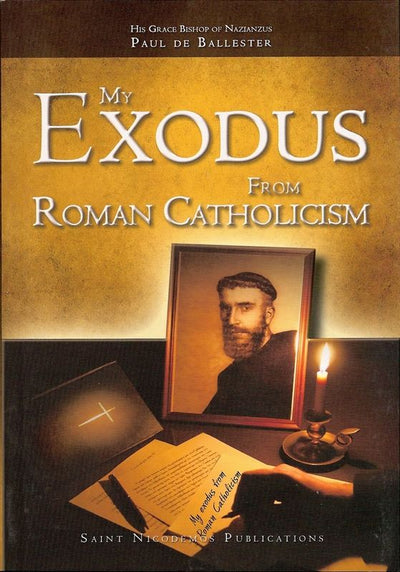 My Exodus From Roman Catholicism