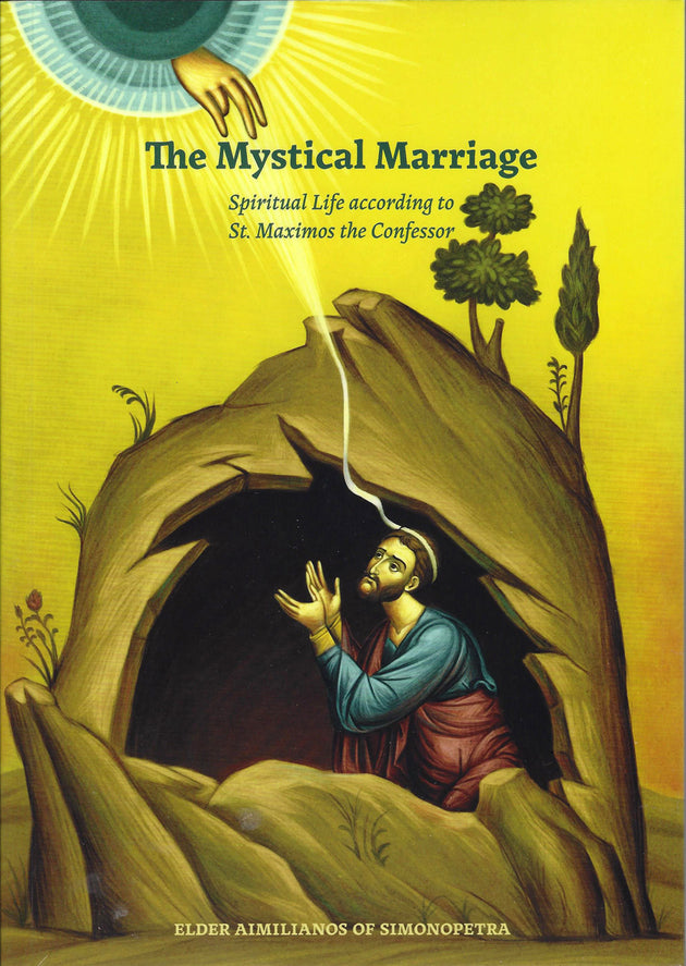 Mystical Marriage Maximos the Confessor