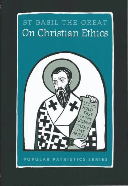 On Christian Ethics St Basil