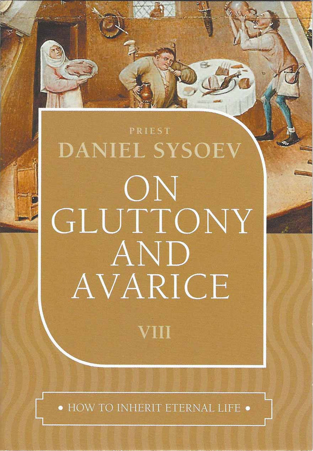 On Gluttony and Avarice