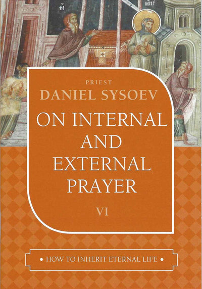 On Internal and External Prayer