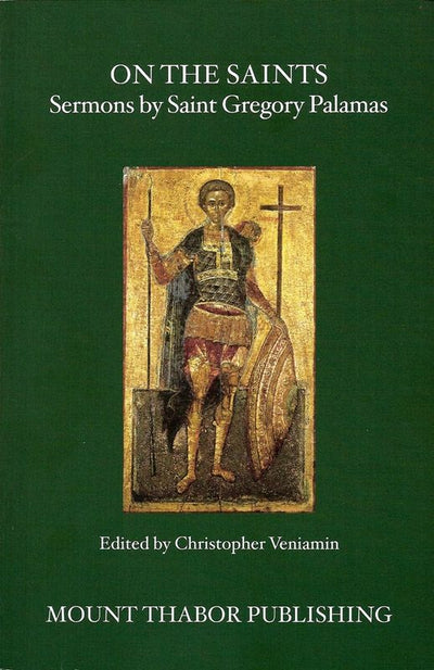 On the Saints Sermons by Palamas