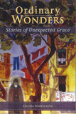 Ordinary Wonders Stories of Unexpected Grace