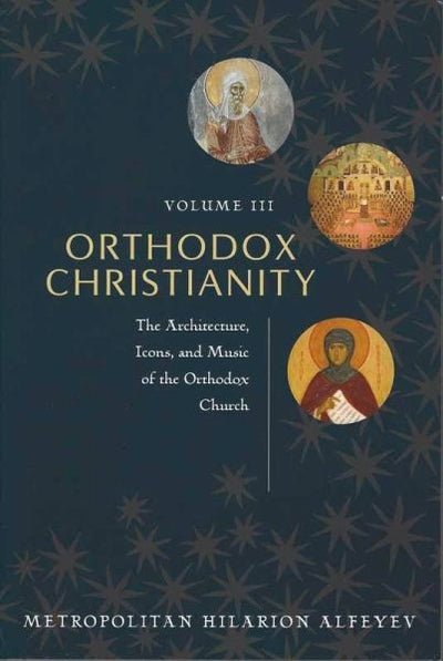 Orthodox Christianity Vol 3