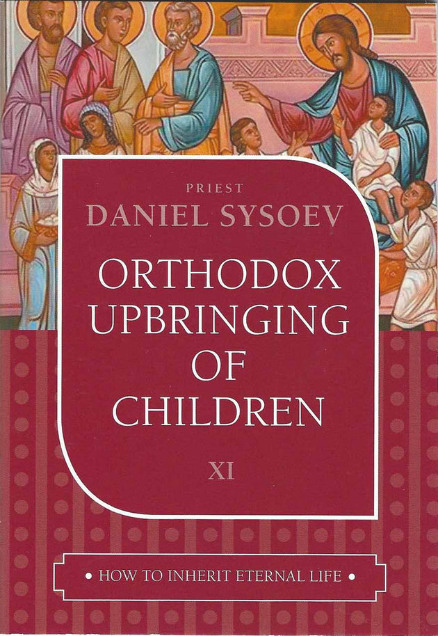 Orthodox Upbringing of Children