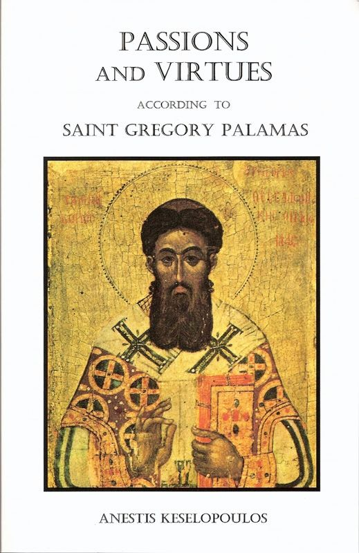 Passions and Virtues Palamas