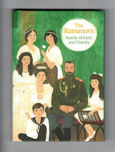 Romanovs Family of Faith and Charity