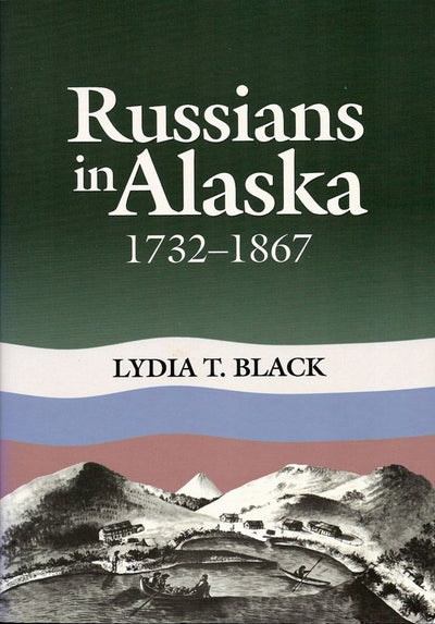 Russians in Alaska hardcover