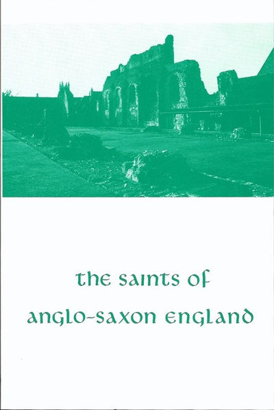 Saints Anglo-Saxon England Volume 2