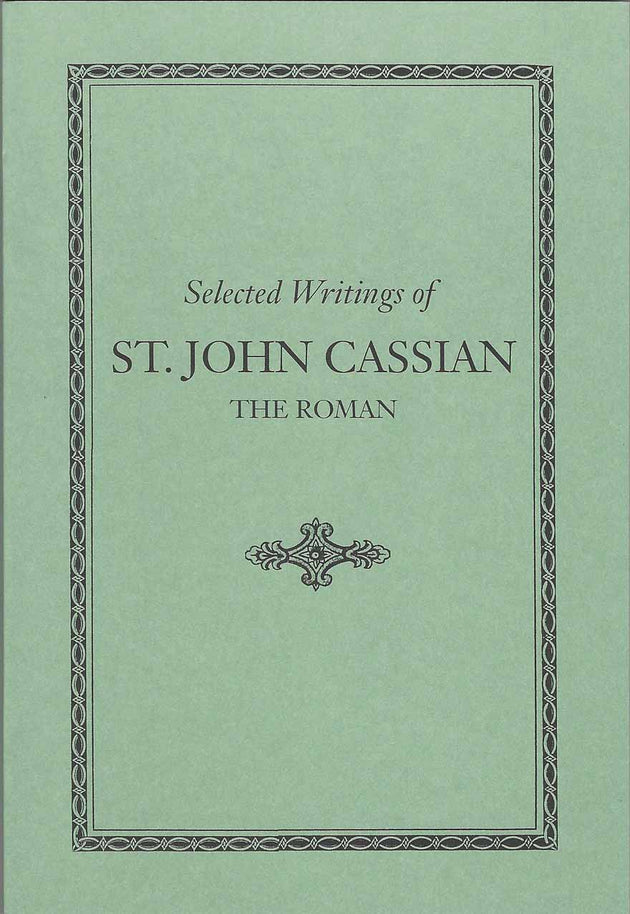 Selected Writings Of St John Cassian