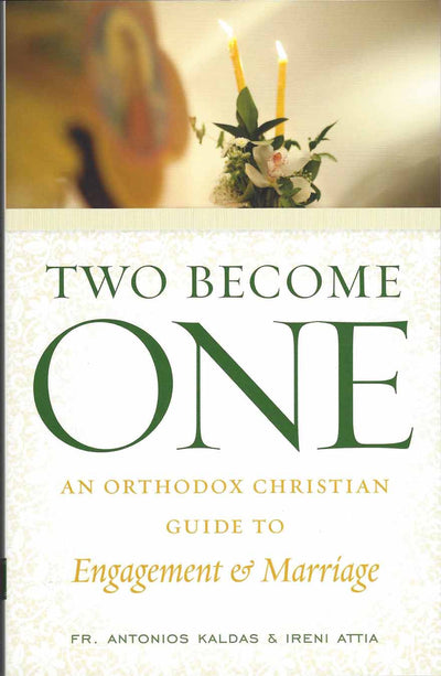 Two Become One. Guide to Marriage