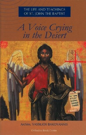 A Voice Crying in the Desert John the Baptist