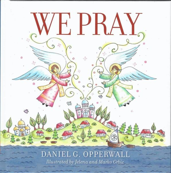 We Pray Daniel Opperwall