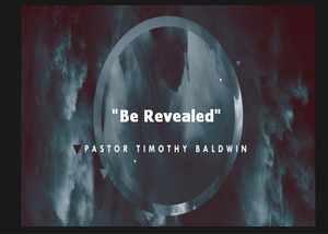 """Be Revealed"" 03/15/2020 8:30AM Service"