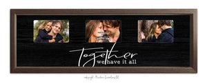 PINETREE INNOVATIONS PHOTO FRAME TOGETHER WE HAVE IT ALL, HOME AND GARDEN DECOR, Styles For Home Garden & Living, Styles For Home Garden & Living