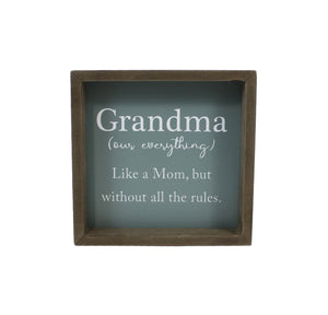SPLASH MDF SIGN GRANDMA OUR EVERYTHING