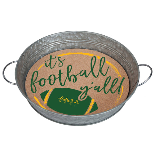 "Galvanized metal serving tray with cork insert with the quote ""It's Football, Y'all!"" in green and yellow."