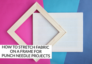 HOW TO: STRETCH A FABRIC ON A FRAME