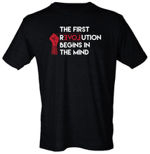 The First Revolution Begins in the Mind T-Shirt - FIST