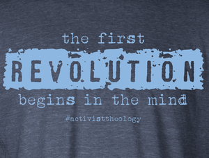 The First Revolution Begins in the Mind T-Shirt - GRUNGE