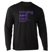 Bringing Sarx(y) Back Long Sleeved T-Shirt