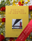 Don't be a Tourist in New York - eBook