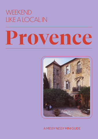Weekend Like a Local in Provence