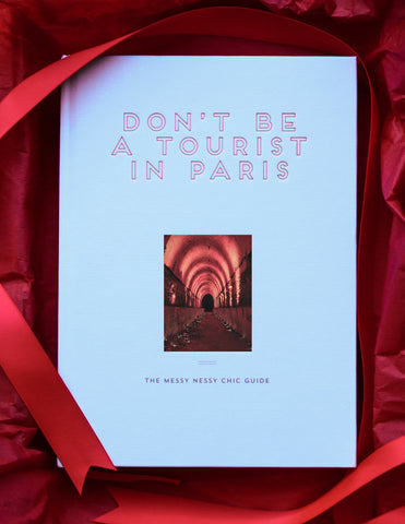 Don't Be a Tourist in Paris - NEW - Updated Second Edition