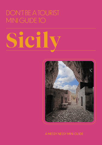 DON'T BE A TOURIST MINI GUIDE TO SICILY