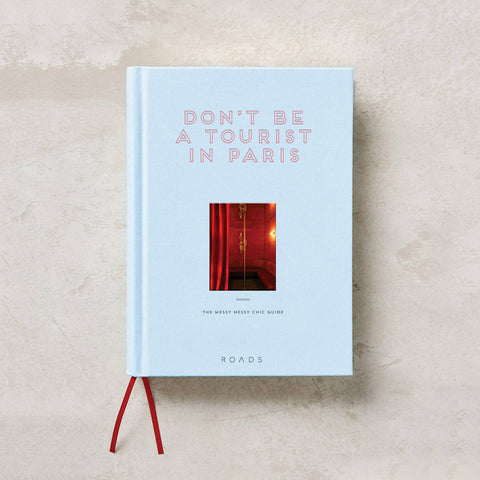 Don't Be a Tourist in Paris [Temporarily Out of Stock]