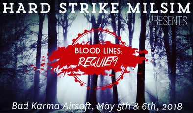 Hard Strike Milsim presents Blood Lines: Requiem