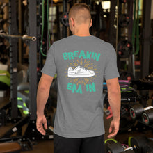 Breakin Em In - Short-Sleeve Unisex T-Shirt