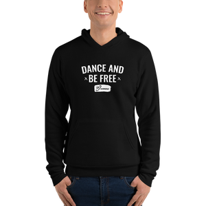 Dance And Be Free - (white font) Unisex hoodie