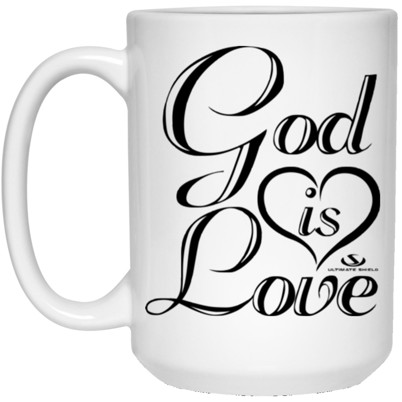 GOD IS LOVE 15 oz. White Mug
